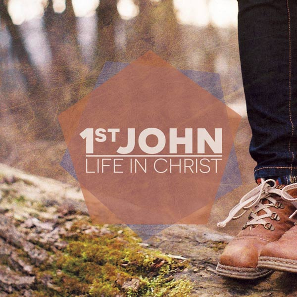 1st John Series