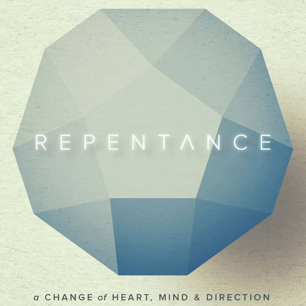 Repentance Series